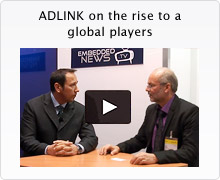 ADLINK On The Rise To A Global Players (An interview of New ADLINK MCPS head – Dirk Finstel by ICC media in Embedded World)